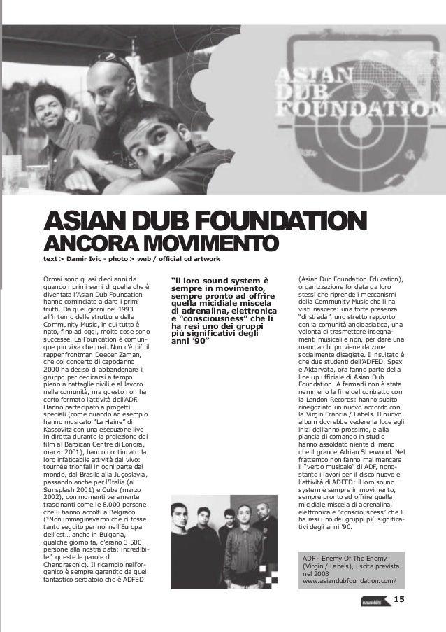 ASIAN DUB FOUNDATIONANCORA MOVIMENTOtext > Damir Ivic - photo > web / official cd artworkOrmai sono quasi dieci anni da   ...