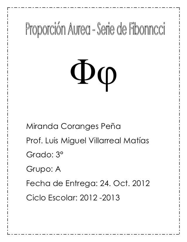 Miranda Coranges PeñaProf. Luis Miguel Villarreal MatíasGrado: 3°Grupo: AFecha de Entrega: 24. Oct. 2012Ciclo Escolar: 201...
