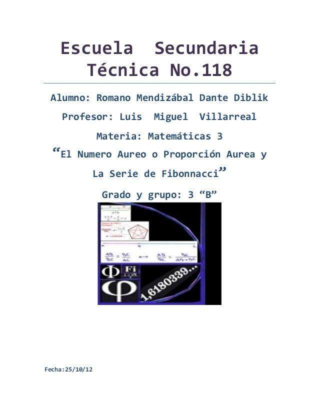 Escuela Secundaria       Técnica No.118 Alumno: Romano Mendizábal Dante Diblik     Profesor: Luis        Miguel   Villarre...
