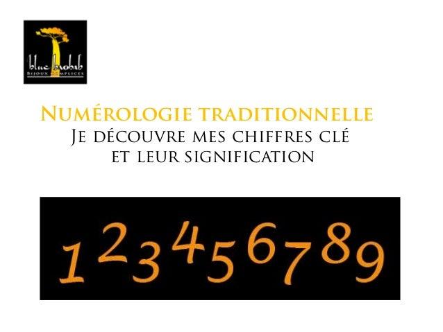 Numérologie traditionnelle Je découvre mes chiffres clé et leur signification