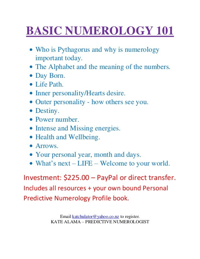 BASIC NUMEROLOGY 101   Who is Pythagorus and why is numerology   important today.   The Alphabet and the meaning of the nu...