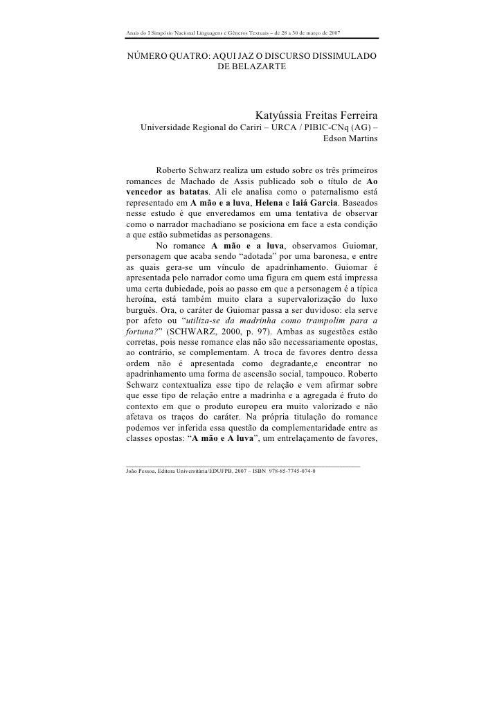 Anais do I Simpósio Nacional Linguagens e Gêneros Textuais – de 28 a 30 de março de 2007    NÚMERO QUATRO: AQUI JAZ O DISC...