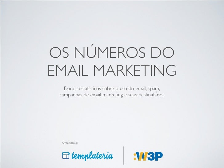 Os Números do Email Marketing