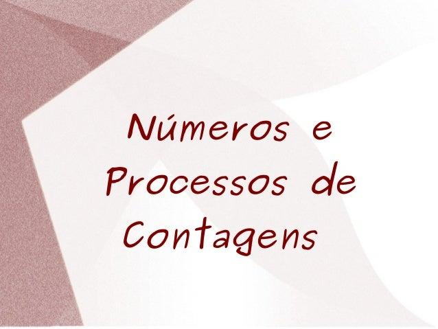 Números e Processos de Contagens