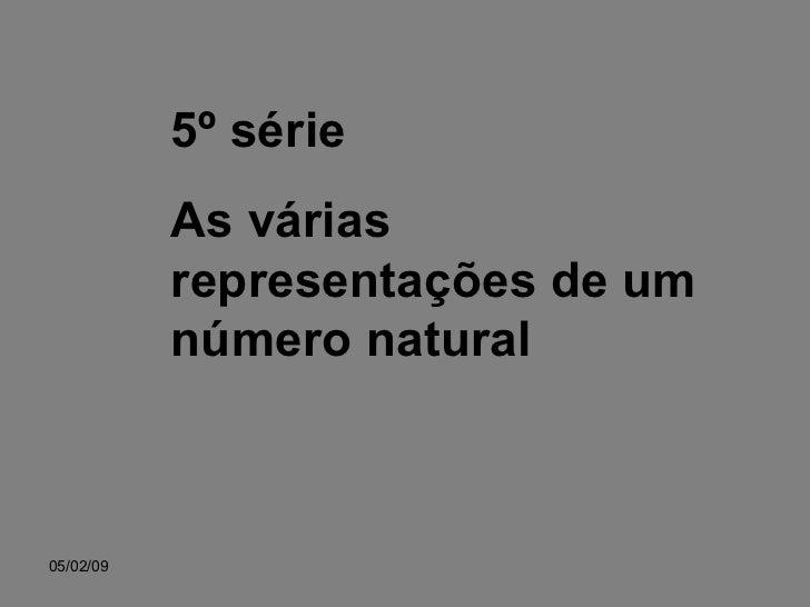 5º série As várias representações de um número natural