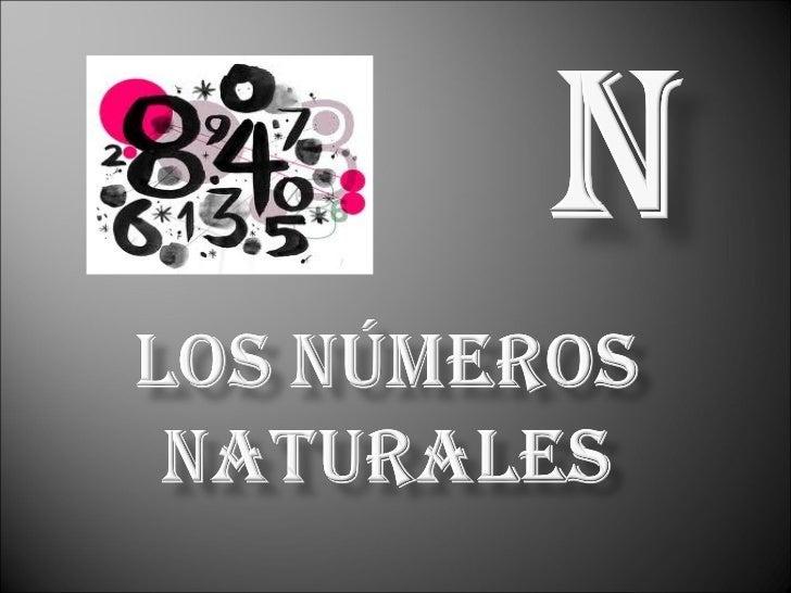  HistoriaDefinición de los númerosnaturalesPropiedades de la adiciónpropiedades de la multiplicaciónLey de signos de ...