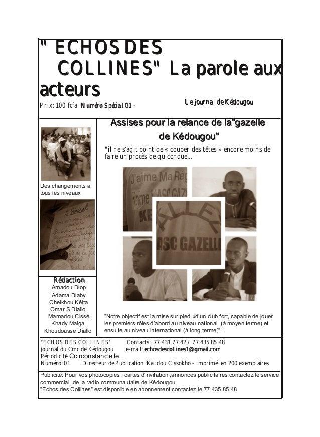 """"""""""" EECCHHOOSS DDEESS CCOOLLLLIINNEESS"""""""" LLaa ppaarroollee aauuxx aacctteeuurrss """"ECHOS DES COLLINES' Contacts: 77 431 77 4..."""