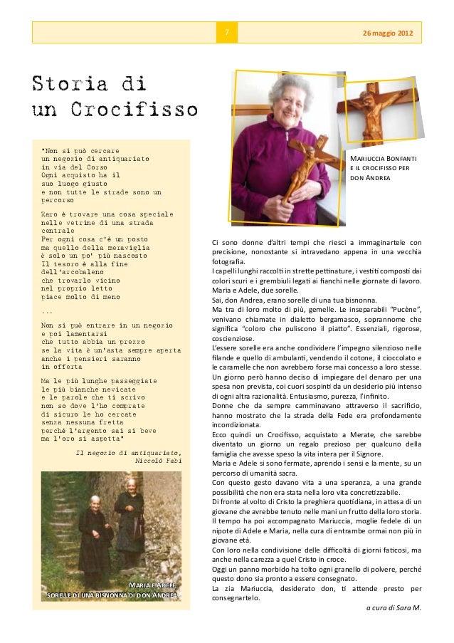 """7                                              26 maggio 2012Storia diun Crocifisso""""Non si può cercareun negozio di antiqu..."""