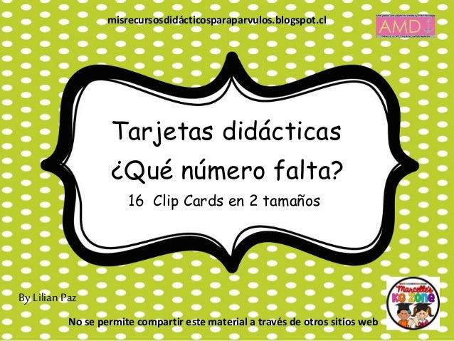 Tarjetas didácticas 16 Clip Cards en 2 tamaños ¿Qué número falta? By Lilian Paz misrecursosdidácticosparaparvulos.blogspot...