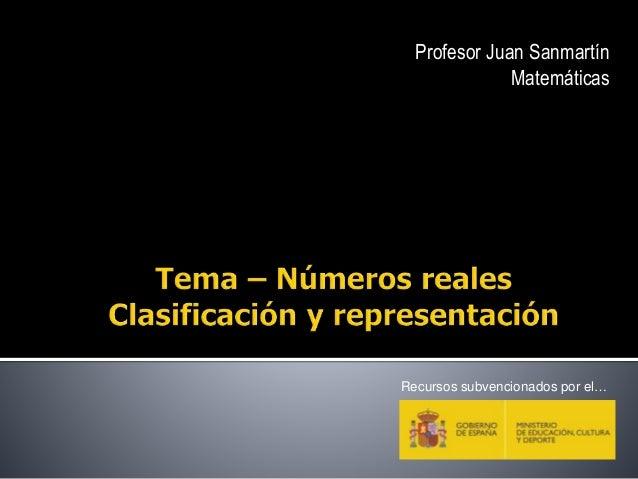 Profesor Juan Sanmartín Matemáticas Recursos subvencionados por el…