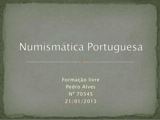 Formação livre Pedro Alves  Nº 70545 21/01/2013