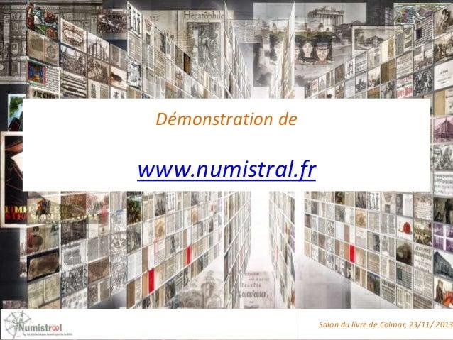 Démonstration de  www.numistral.fr  Salon du livre de Colmar, 23/11/ 2013