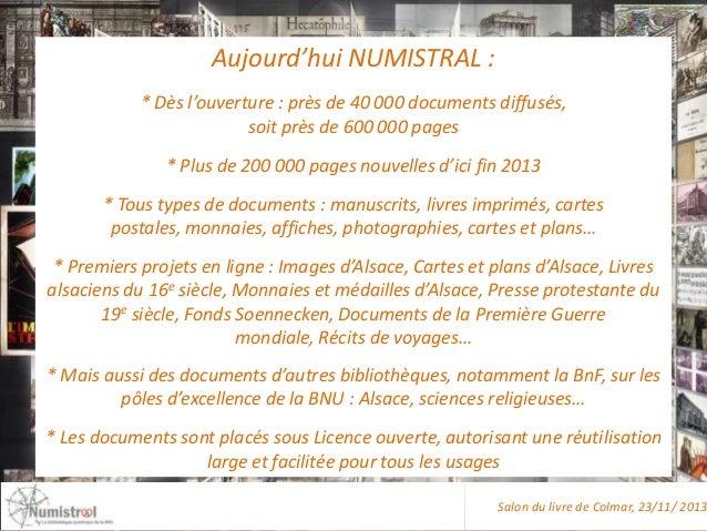 Aujourd'hui NUMISTRAL : * Dès l'ouverture : près de 40 000 documents diffusés, soit près de 600 000 pages * Plus de 200 00...