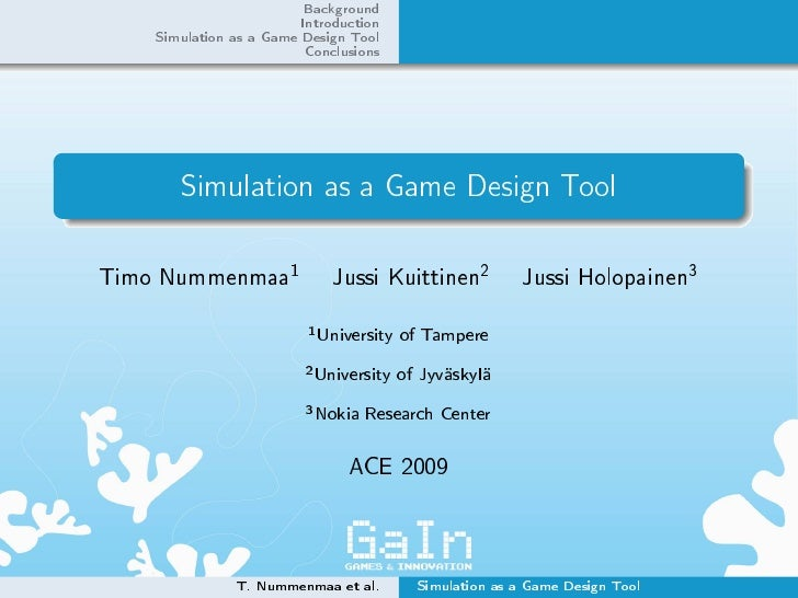 Background                            Introduction     Simulation as a Game Design Tool                            Conclus...
