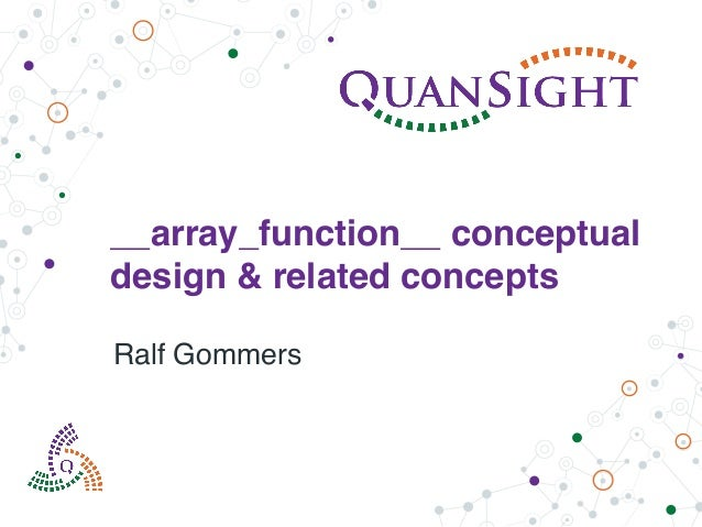 __array_function__ conceptual design & related concepts Ralf Gommers