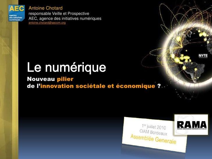 Antoine Chotardresponsable Veille et Prospective<br />AEC, agence des initiatives numériquesantoine.chotard@aecom.org<br /...