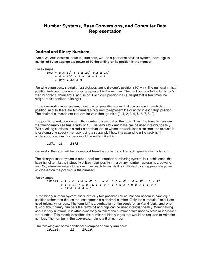 Number Systems, Base Conversions, and Computer Data Representation Decimal and Binary Numbers When we write decimal (base ...