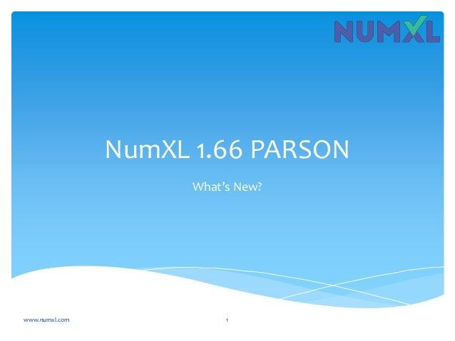 NumXL 1.66 PARSON What's New? www.numxl.com 1