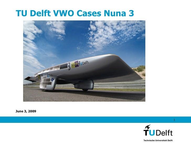 TU Delft VWO Cases Nuna 3
