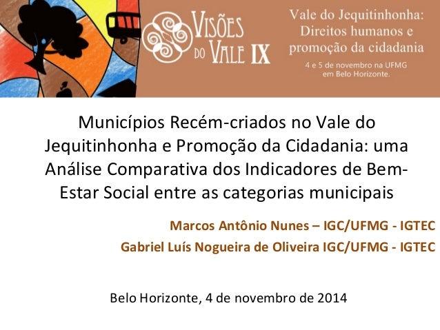 Municípios Recém-criados no Vale do  Jequitinhonha e Promoção da Cidadania: uma  Análise Comparativa dos Indicadores de Be...