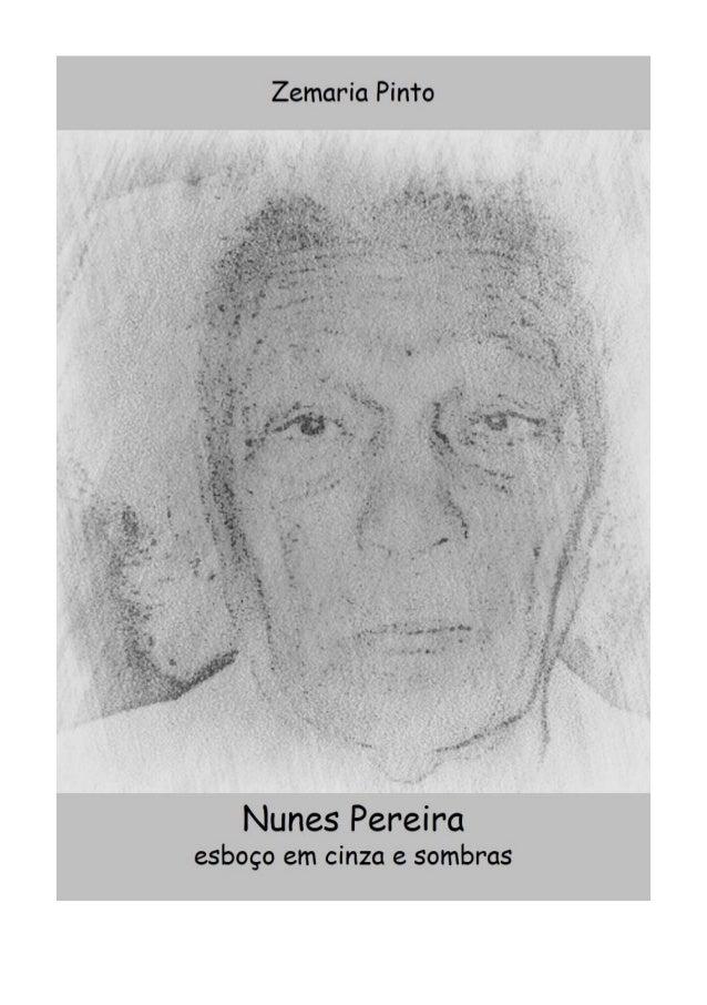 2 ║ Zemaria Pinto Nunes Pereira, esboço em cinza e sombras o cientista, o poeta, o contador de estórias