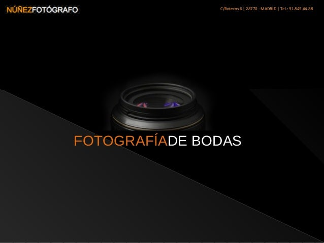 C/Boteros 6   28770 - MADRID   Tel.: 91.845.44.88 FOTOGRAFÍADE BODAS
