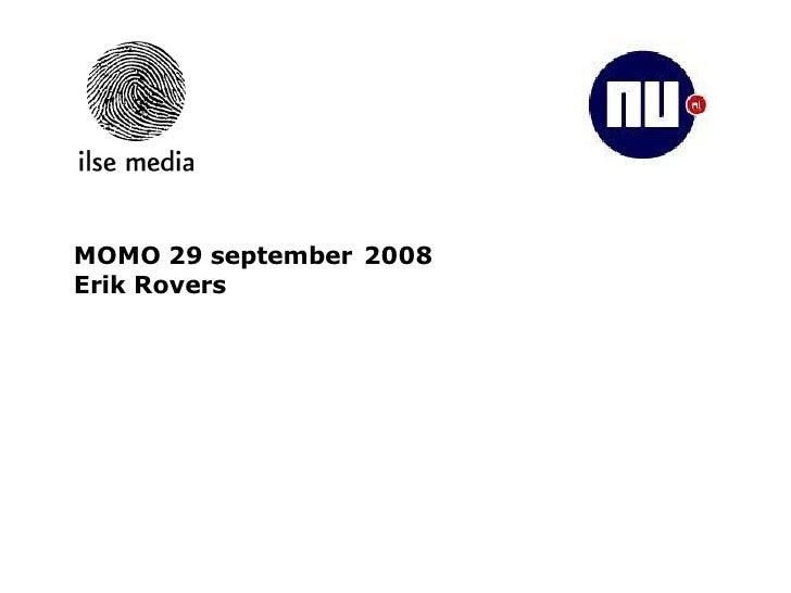 MOMO 29 september 2008 Erik Rovers