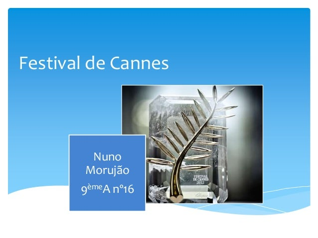 Festival de CannesNunoMorujão9èmeA nº16