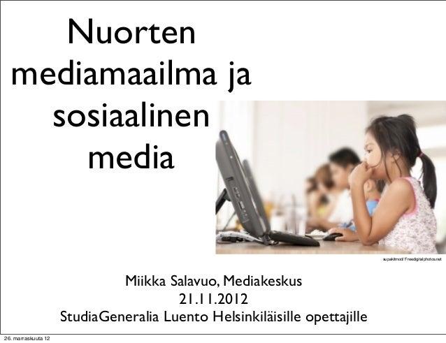 Nuorten  mediamaailma ja    sosiaalinen      media                                                                        ...