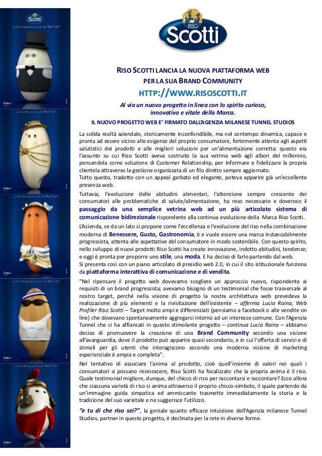 RISO SCOTTI LANCIA LA NUOVA PIATTAFORMA WEB PER LA SUA BRAND COMMUNITY HTTP://WWW.RISOSCOTTI.IT Al via un nuovo progetto i...