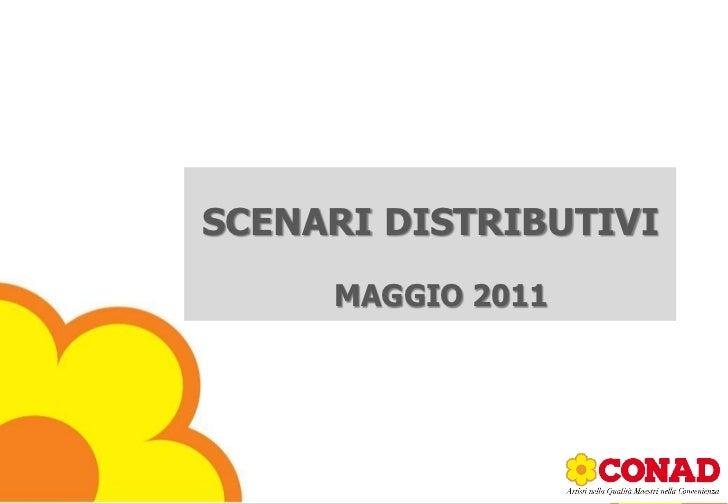 SCENARI DISTRIBUTIVI     MAGGIO 2011