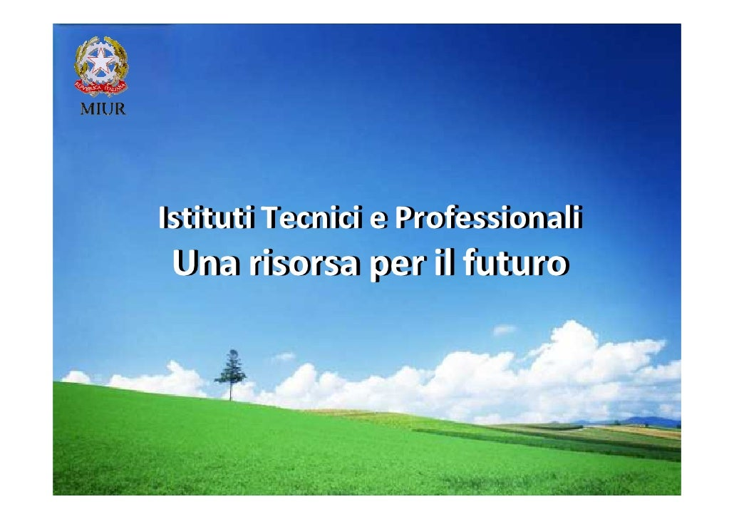 Nuovi istituti tecnici professionali 2011 1 for Istituti tecnici