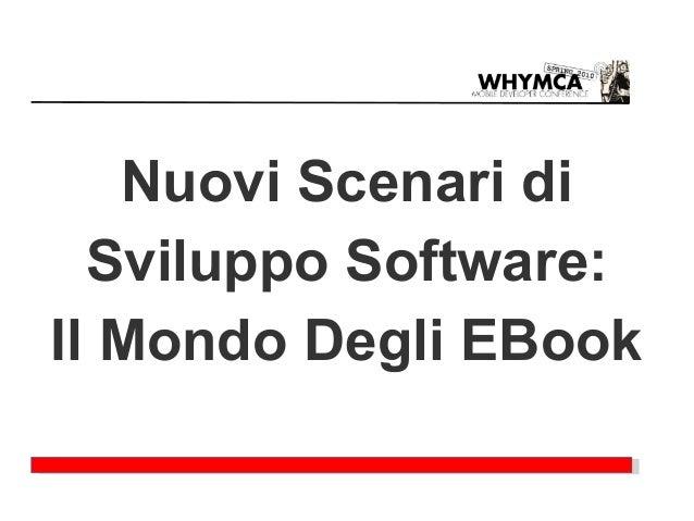 Nuovi Scenari di  Sviluppo Software:Il Mondo Degli EBook