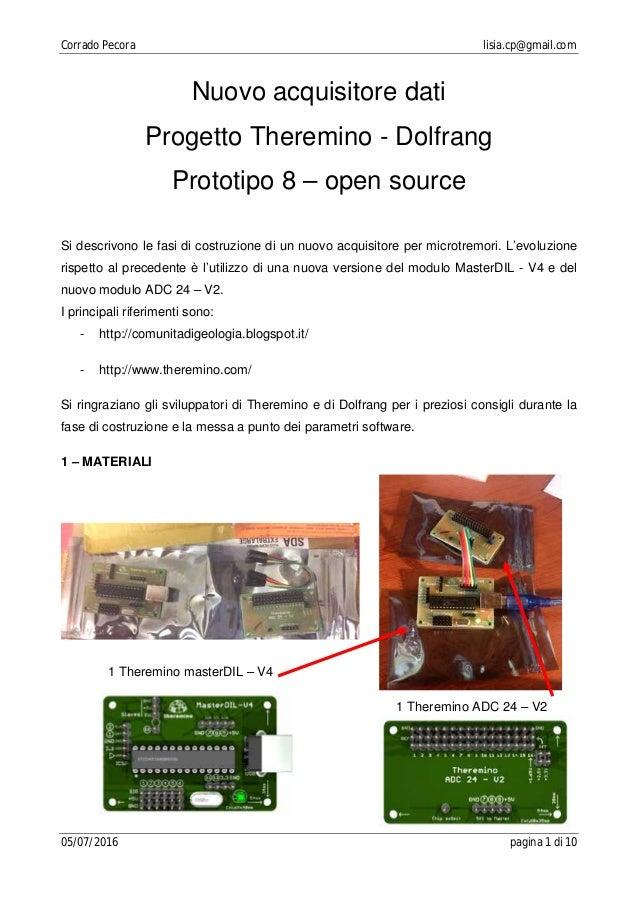 Corrado Pecora lisia.cp@gmail.com 05/07/2016 pagina 1 di 10 Nuovo acquisitore dati Progetto Theremino - Dolfrang Prototipo...