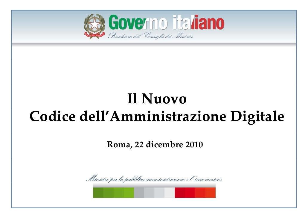 IlNuovoCodicedell'AmministrazioneDigitale          Roma,22dicembre2010