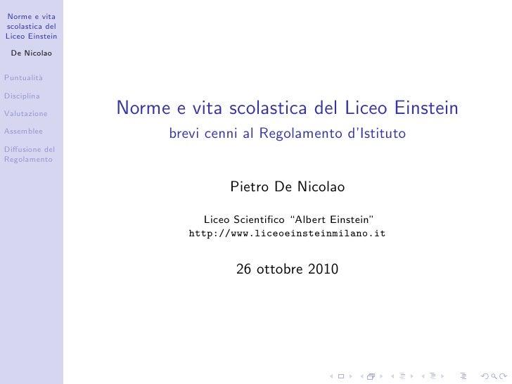 Il nuovo Regolamento  di Istituto   De Nicolao  Puntualit`          a  Valutazione  Disciplina           Il nuovo Regolame...