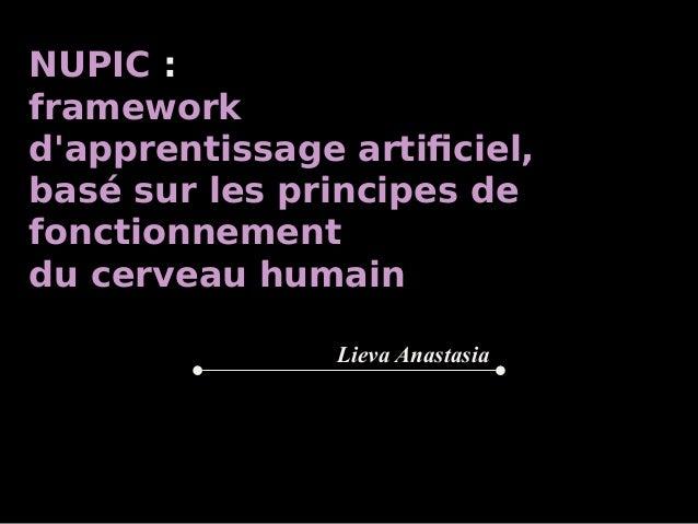NUPIC: framework d'apprentissage artificiel, basé sur les principes de fonctionnement du cerveau humain Lieva Anastasia
