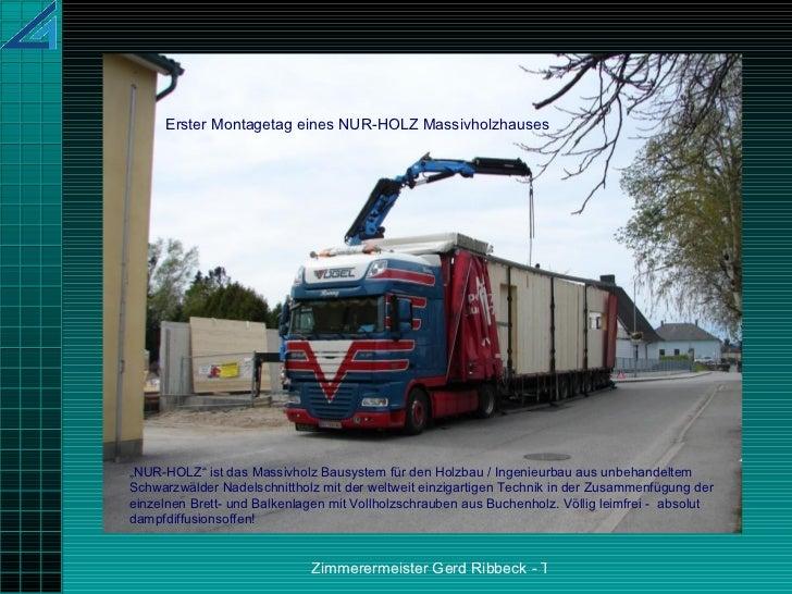 """"""" NUR-HOLZ"""" ist das Massivholz Bausystem für den Holzbau / Ingenieurbau aus unbehandeltem Schwarzwälder Nadelschnittholz m..."""