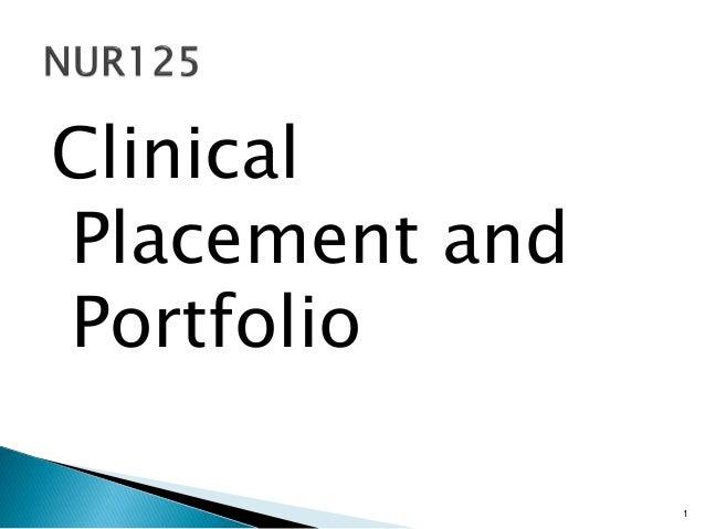 NUR125 Clinical Placement and Portfolio