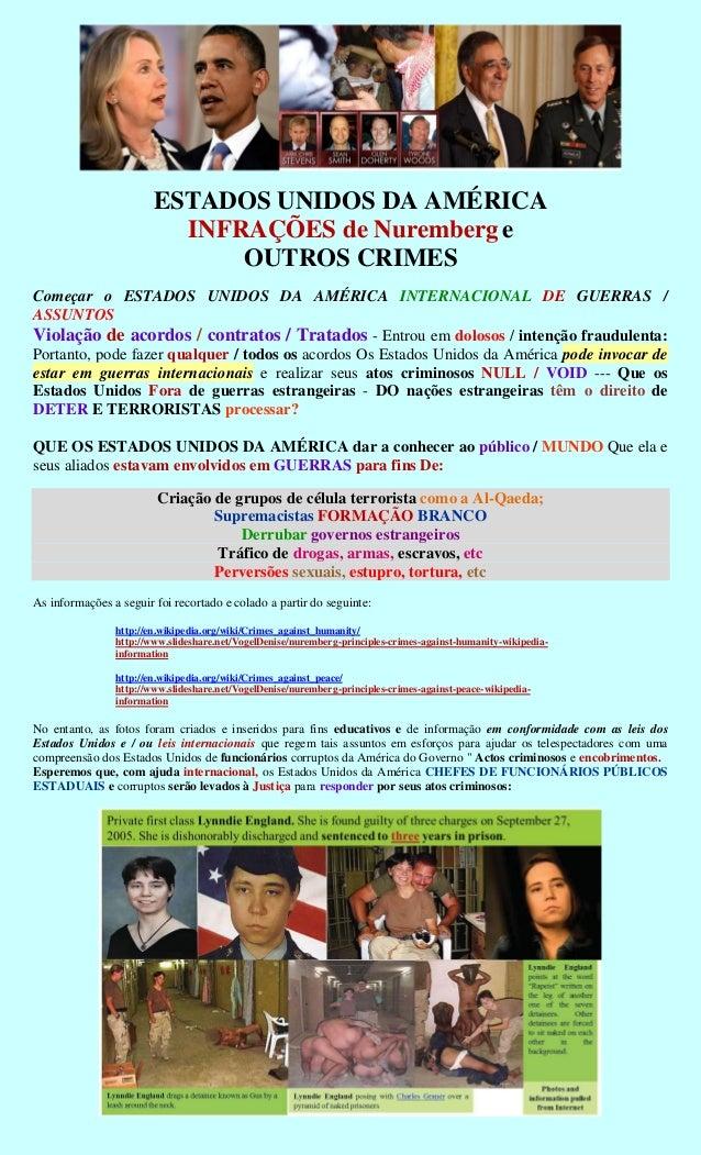 ESTADOS UNIDOS DA AMÉRICA                          INFRAÇÕES de Nuremberg e                              OUTROS CRIMESCome...