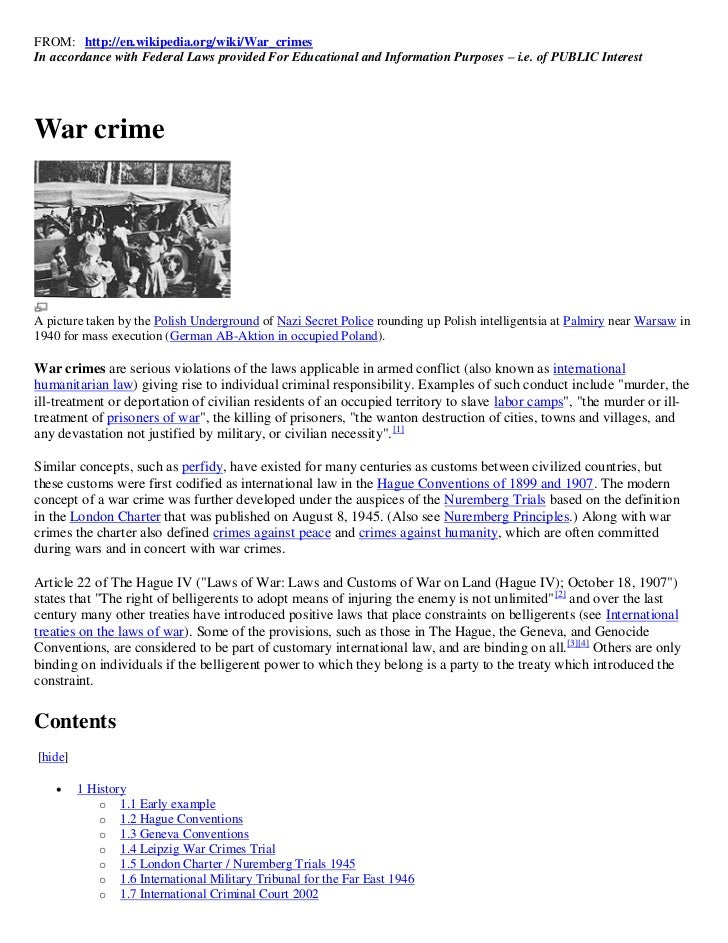 FROM: http://en.wikipedia.org/wiki/War_crimesIn accordance with Federal Laws provided For Educational and Information Purp...