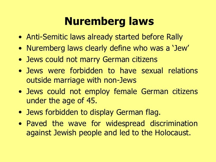 nuremberg laws against the jews When the nazis set out to legally disenfranchise and discriminate against jewish citizens,  where the jews (as the nazis imagined it)  the nuremberg laws,.