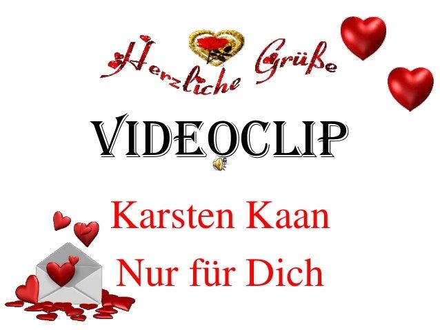 VideoClip Karsten Kaan Nur für Dich