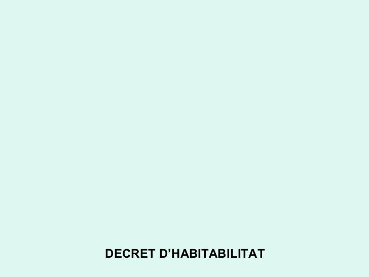 DECRET D'HABITABILITAT<br />