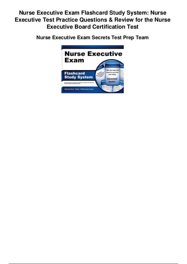 Nurse executive exam flashcard study system nurse executive test prac…