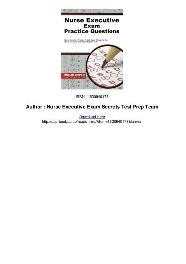 Nurse Executive Exam Practice Questions Nurse Executive Practice Test