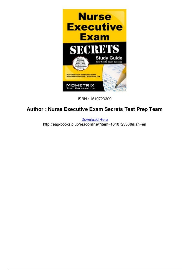 nurse executive exam secrets study guide nurse executive test review …