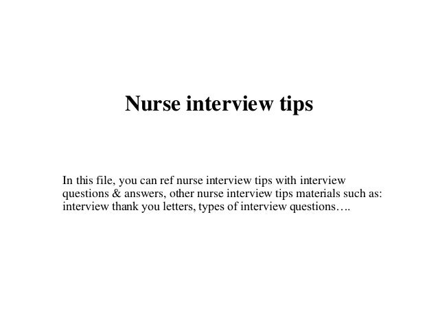 Nurse Interview Tips In This File, You Can Ref Nurse Interview Tips With  Interview Questions