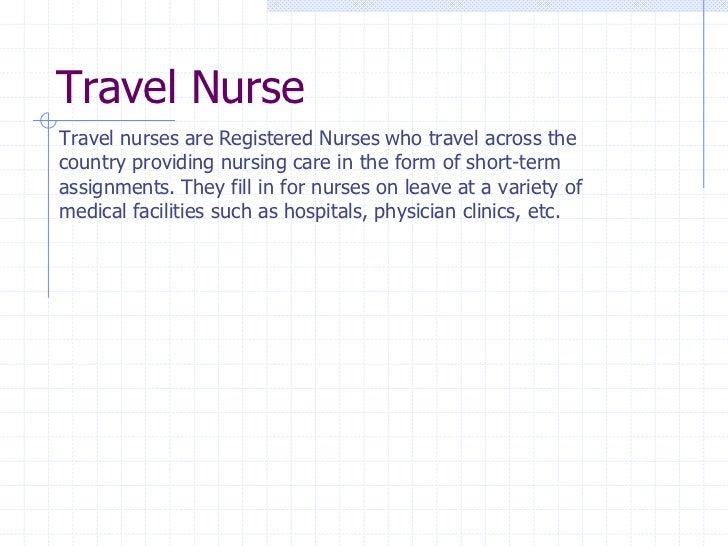 9. Travel NurseTravel Nurses Are Registered ...