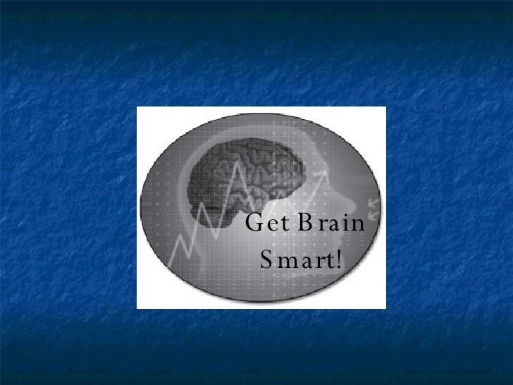 Get Brain  Smart!